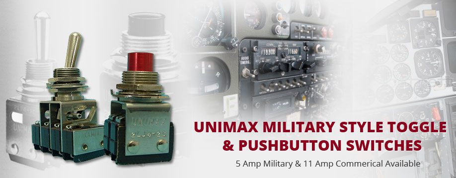 Unimax Military Style Toggle & Pushbutton Switches